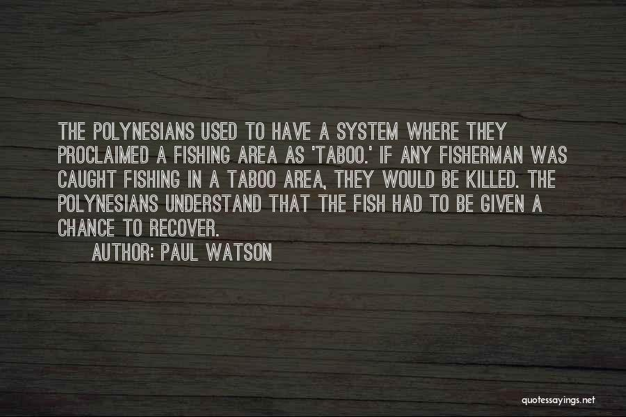 Polynesians Quotes By Paul Watson