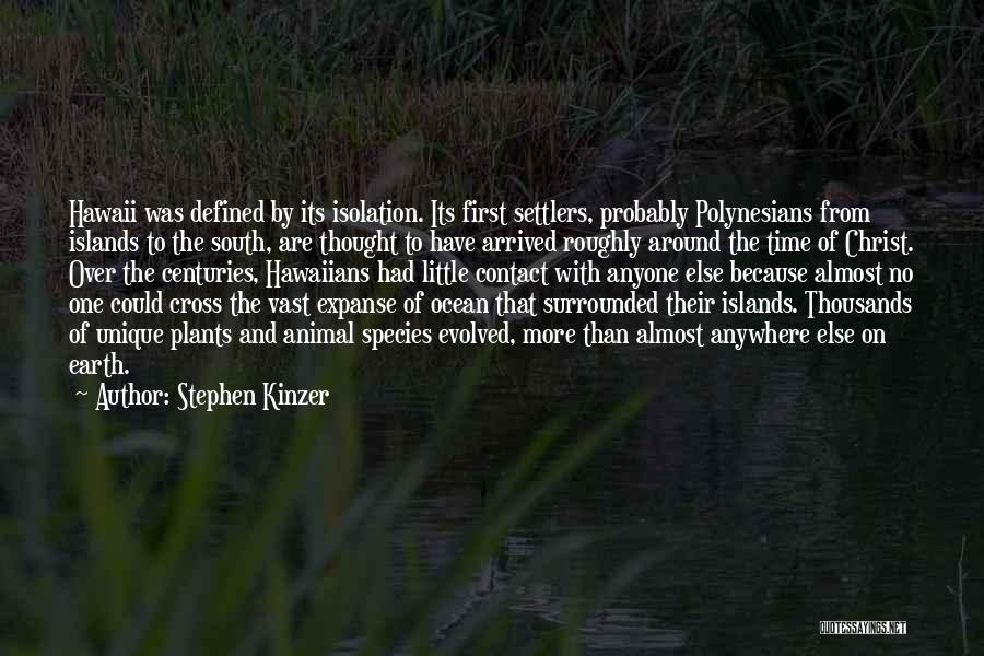 Polynesians Quotes By Stephen Kinzer