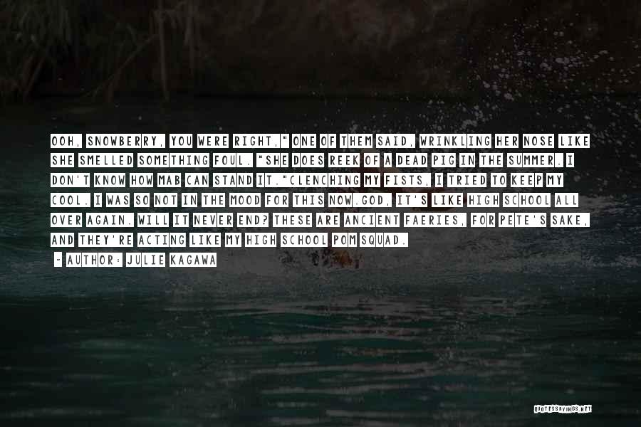 Pom Squad Quotes By Julie Kagawa