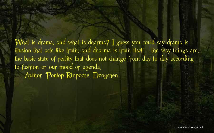 Ponlop Rinpoche, Dzogchen Quotes 1302800