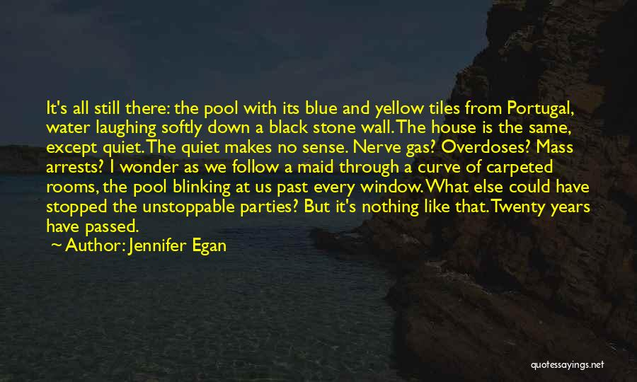 Pool Parties Quotes By Jennifer Egan