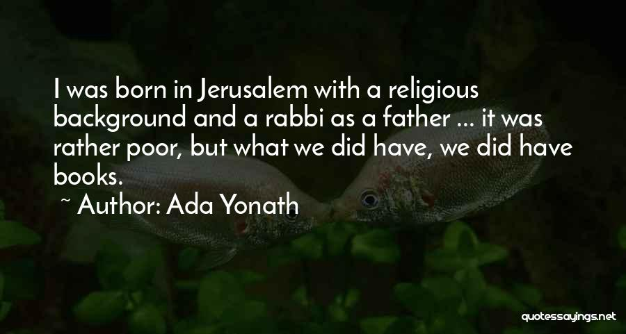 Poor Background Quotes By Ada Yonath