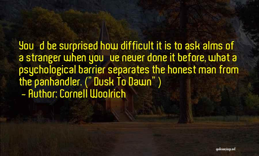 Poor Beggar Quotes By Cornell Woolrich