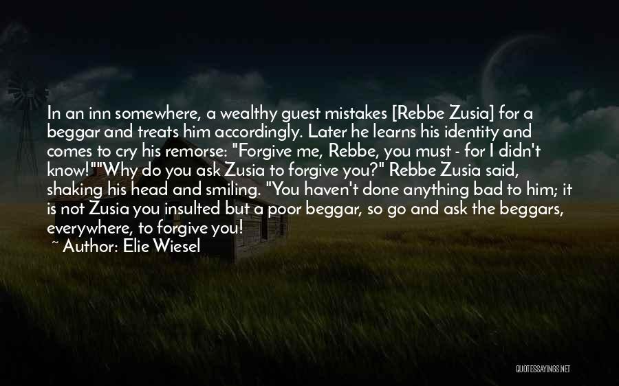 Poor Beggar Quotes By Elie Wiesel