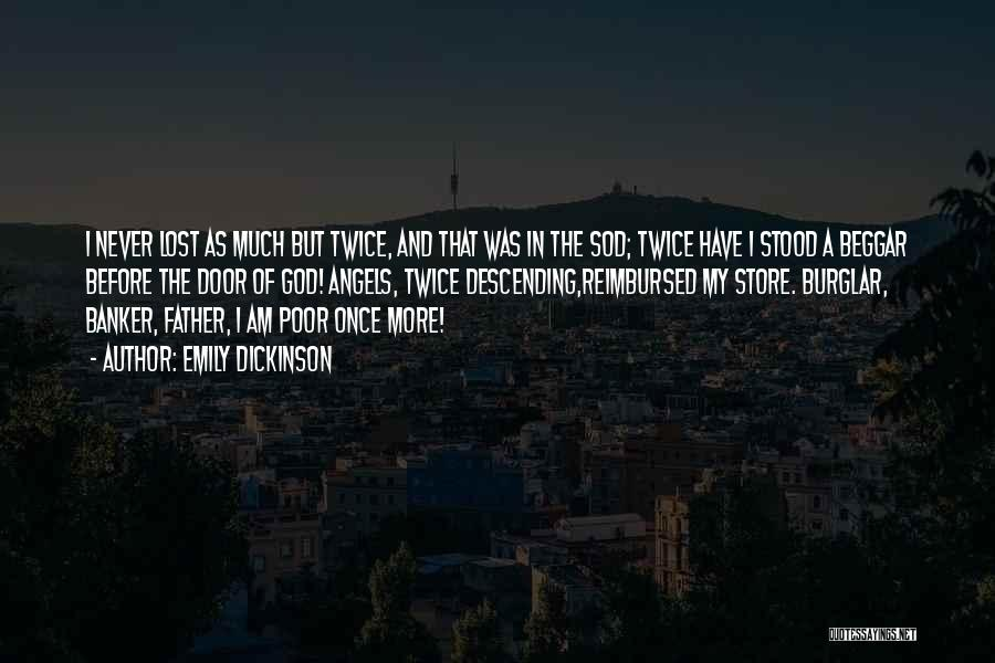 Poor Beggar Quotes By Emily Dickinson