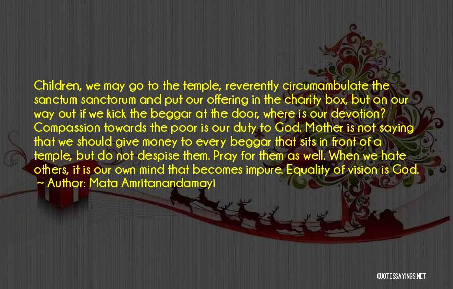 Poor Beggar Quotes By Mata Amritanandamayi