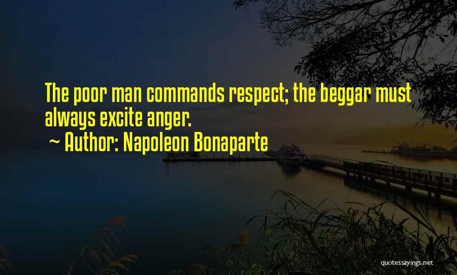 Poor Beggar Quotes By Napoleon Bonaparte