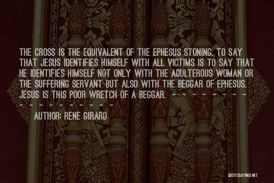 Poor Beggar Quotes By Rene Girard