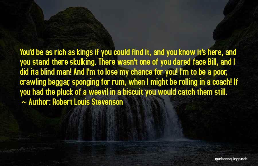 Poor Beggar Quotes By Robert Louis Stevenson