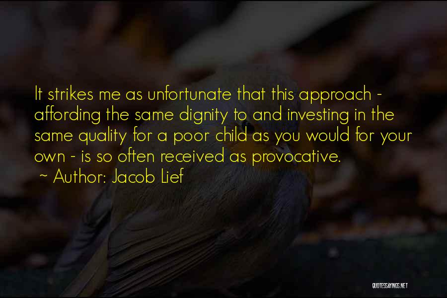 Poor Child Education Quotes By Jacob Lief