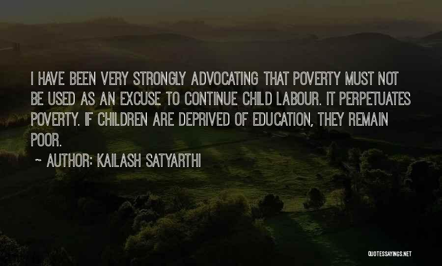 Poor Child Education Quotes By Kailash Satyarthi