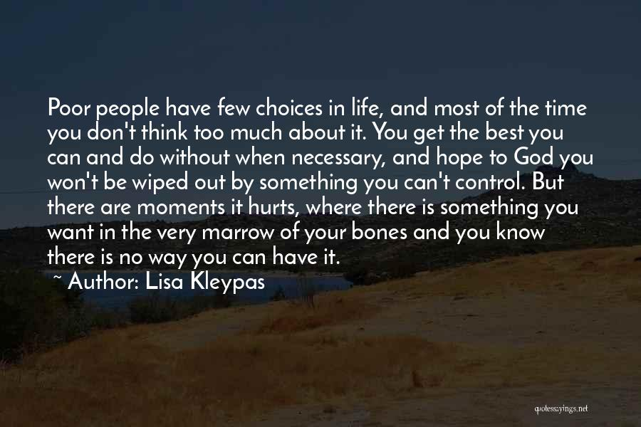 Poor Choices In Life Quotes By Lisa Kleypas