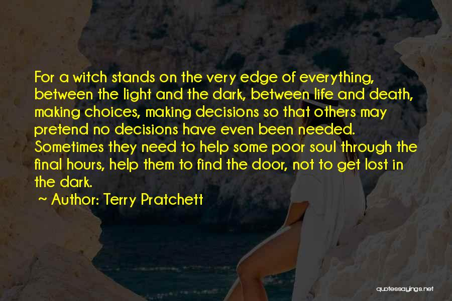 Poor Choices In Life Quotes By Terry Pratchett