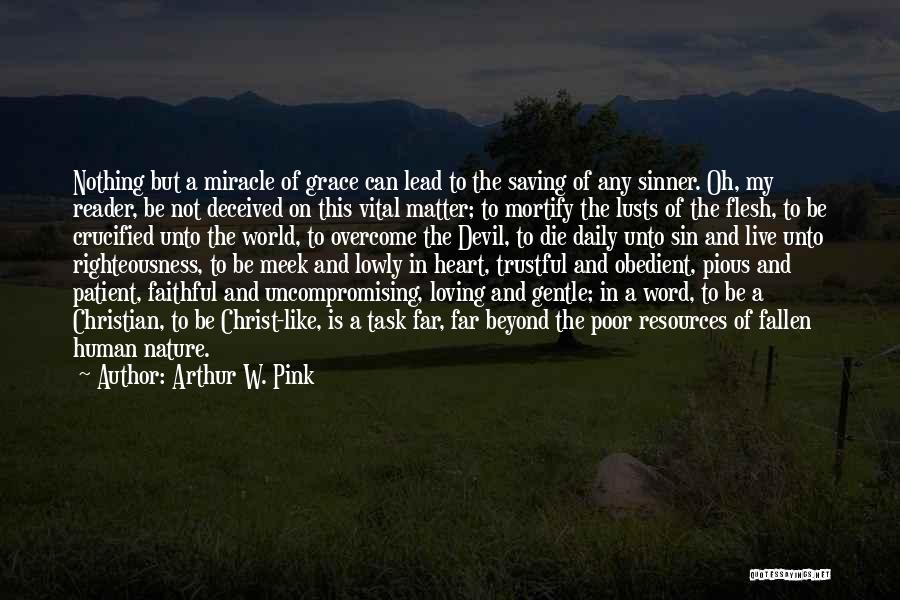 Poor In Spirit Bible Quotes By Arthur W. Pink