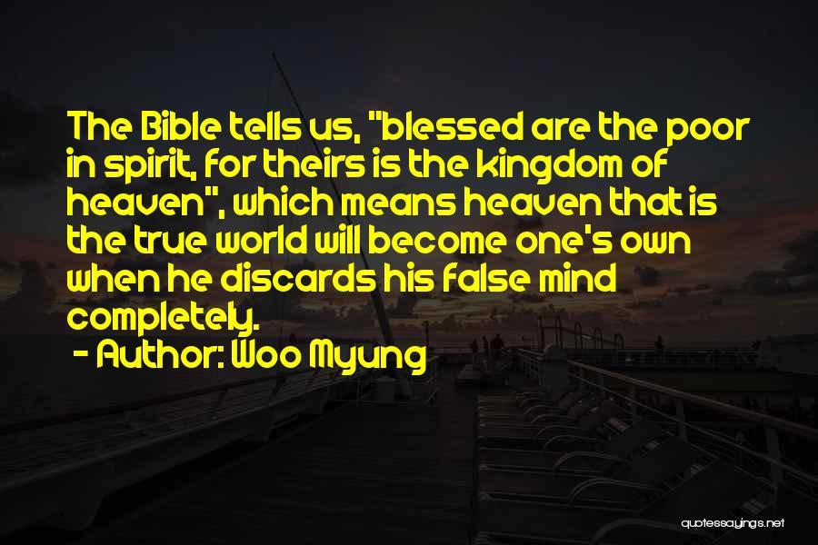 Poor In Spirit Bible Quotes By Woo Myung