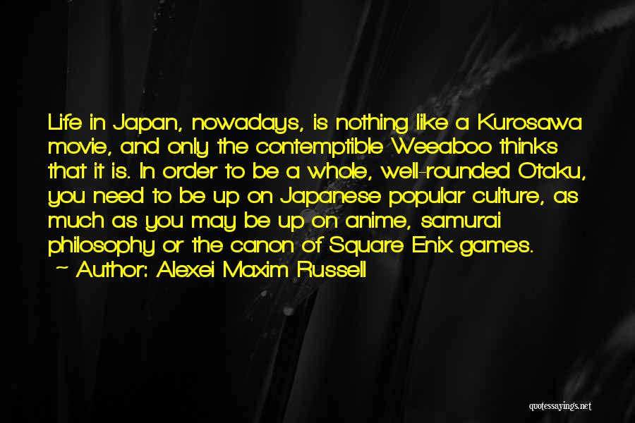 Pop Culture Movie Quotes By Alexei Maxim Russell