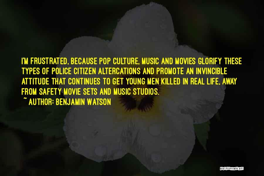 Pop Culture Movie Quotes By Benjamin Watson