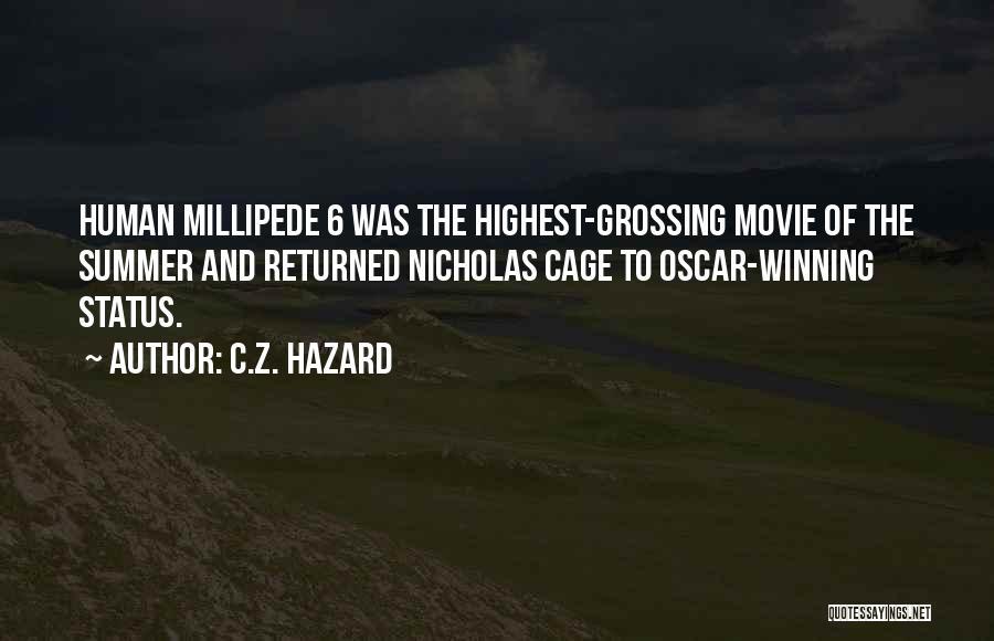 Pop Culture Movie Quotes By C.Z. Hazard