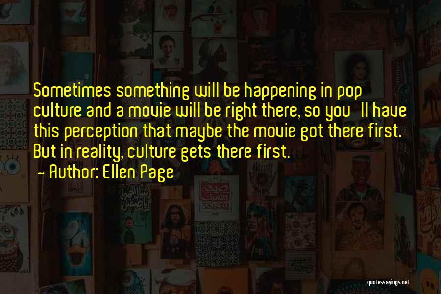 Pop Culture Movie Quotes By Ellen Page