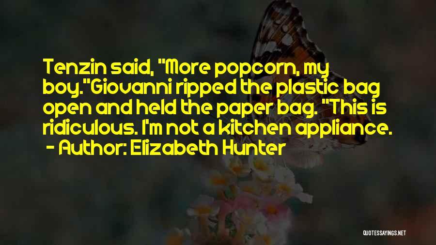 Popcorn Quotes By Elizabeth Hunter
