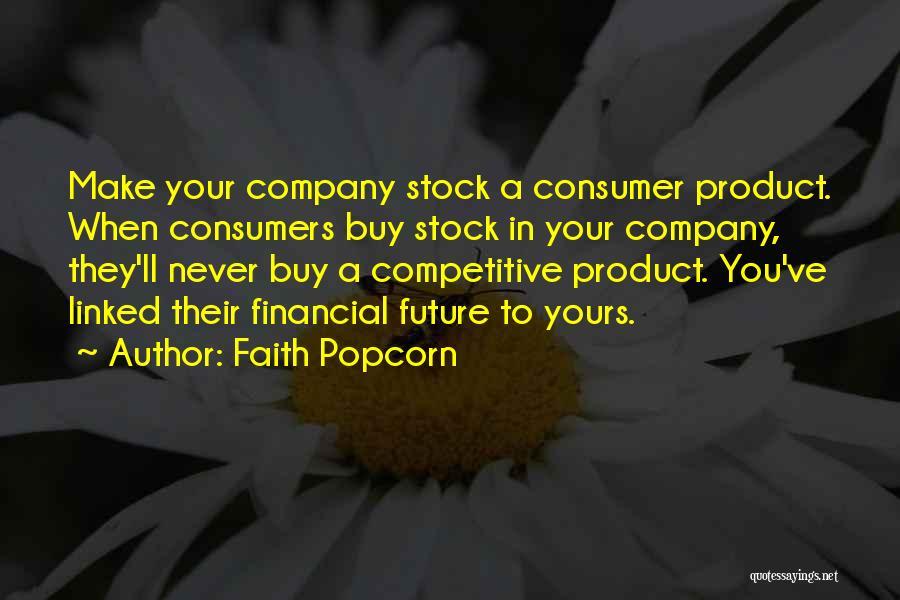 Popcorn Quotes By Faith Popcorn
