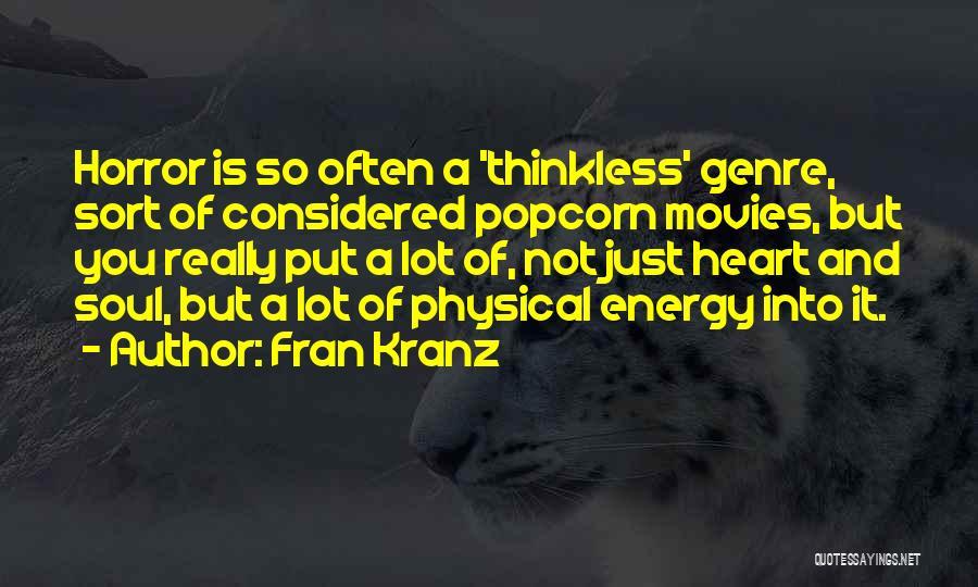 Popcorn Quotes By Fran Kranz