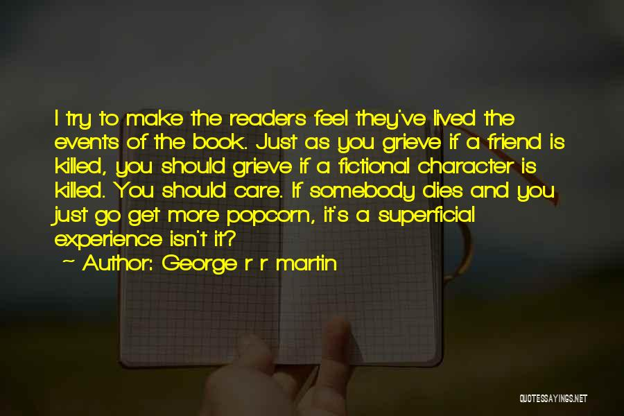 Popcorn Quotes By George R R Martin