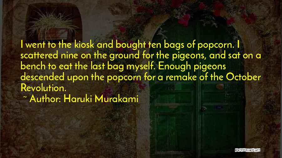 Popcorn Quotes By Haruki Murakami