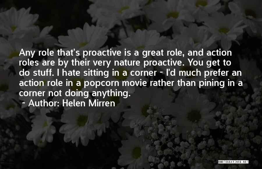 Popcorn Quotes By Helen Mirren