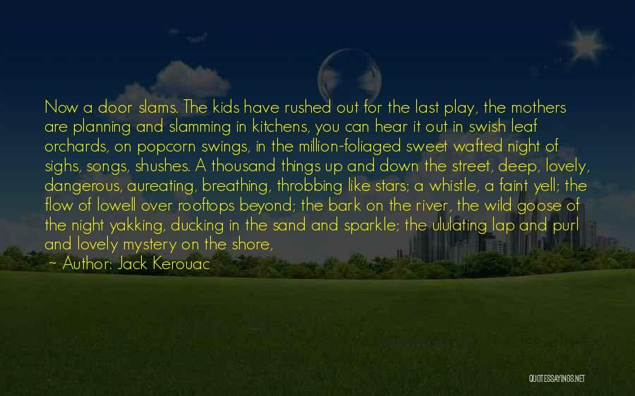Popcorn Quotes By Jack Kerouac