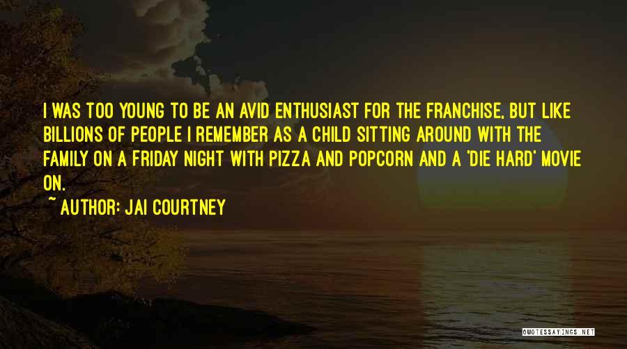Popcorn Quotes By Jai Courtney