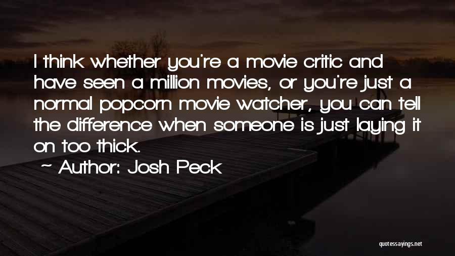 Popcorn Quotes By Josh Peck