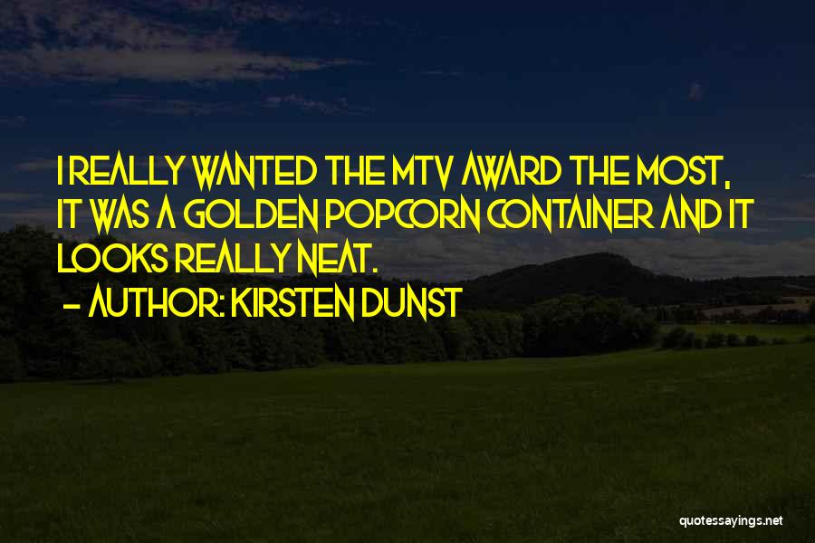 Popcorn Quotes By Kirsten Dunst
