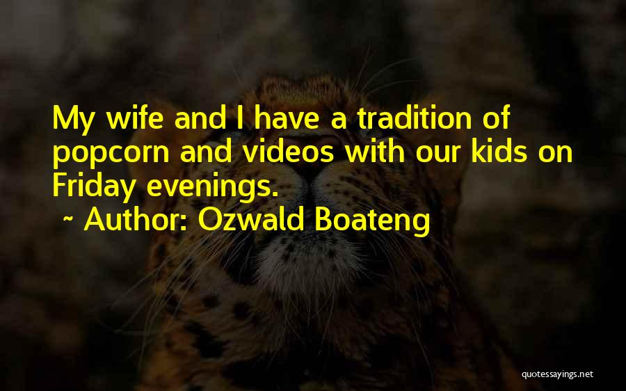 Popcorn Quotes By Ozwald Boateng