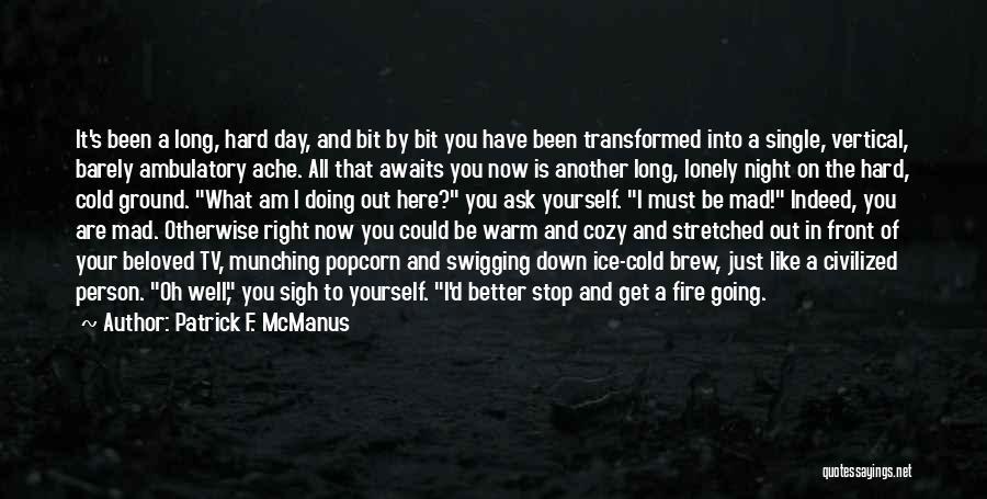Popcorn Quotes By Patrick F. McManus