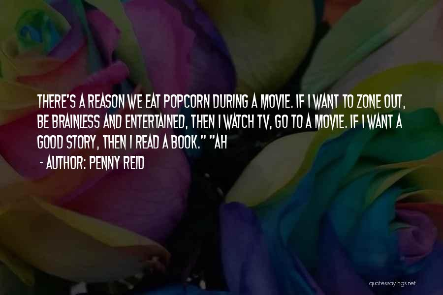 Popcorn Quotes By Penny Reid