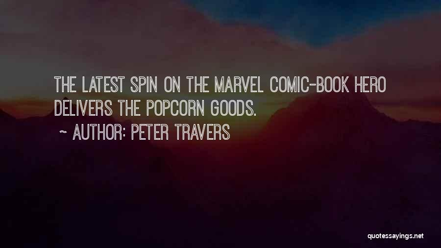 Popcorn Quotes By Peter Travers