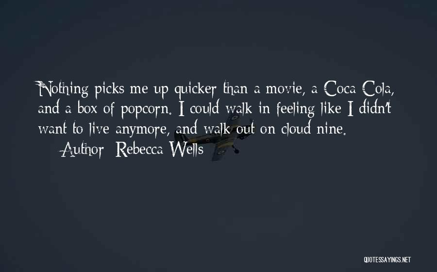 Popcorn Quotes By Rebecca Wells