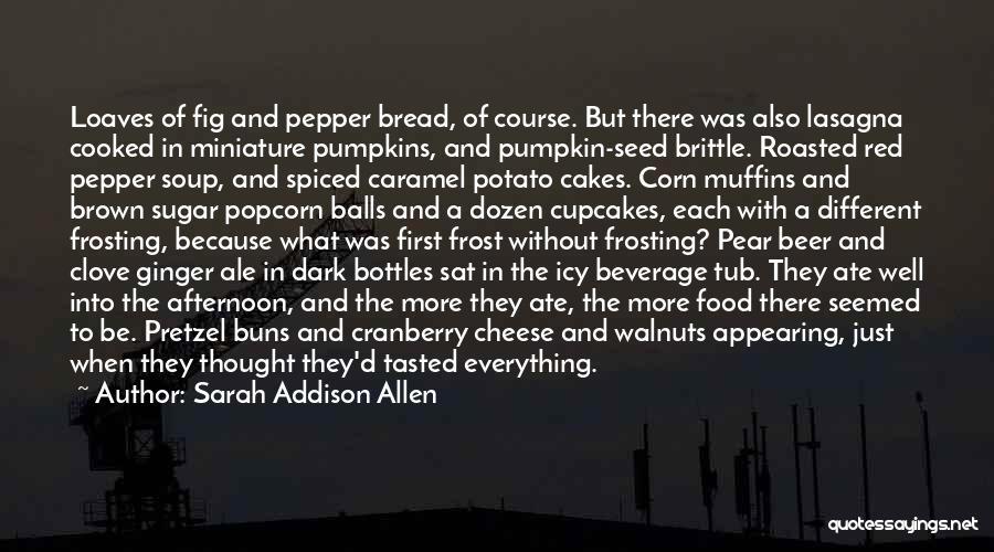 Popcorn Quotes By Sarah Addison Allen