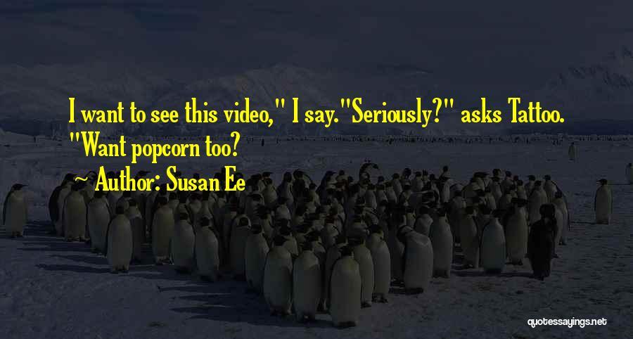 Popcorn Quotes By Susan Ee