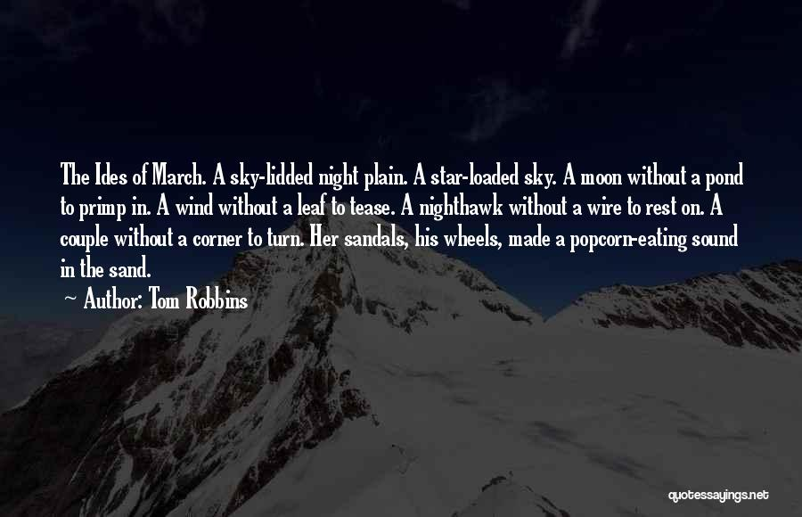 Popcorn Quotes By Tom Robbins