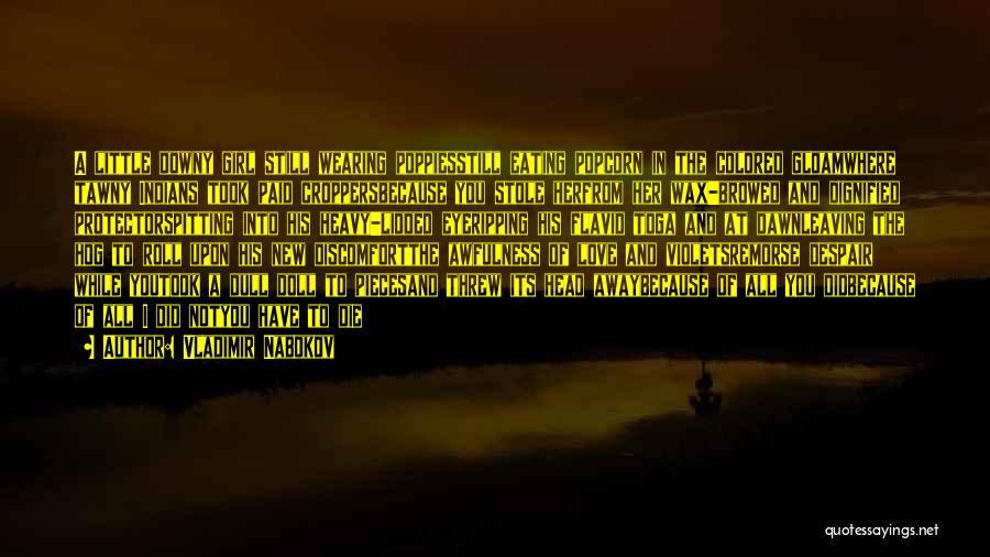 Popcorn Quotes By Vladimir Nabokov