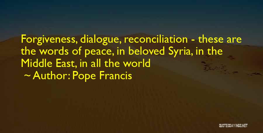 Pope Francis Syria Quotes By Pope Francis
