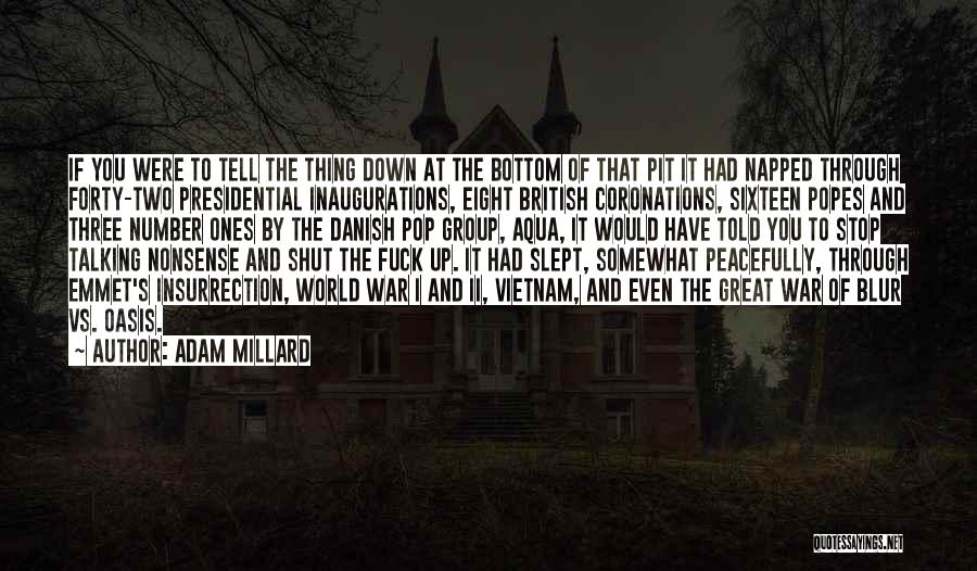 Popes Quotes By Adam Millard