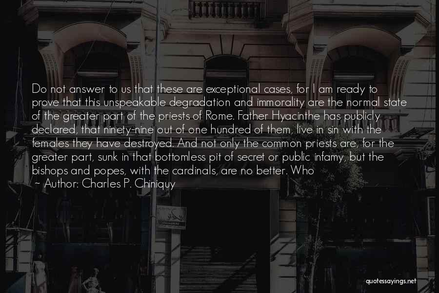 Popes Quotes By Charles P. Chiniquy