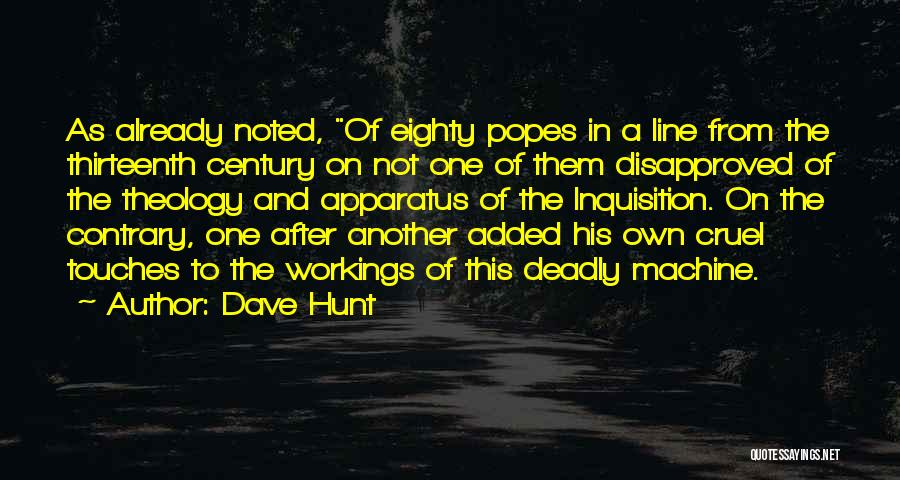 Popes Quotes By Dave Hunt