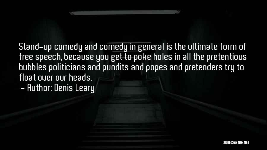 Popes Quotes By Denis Leary