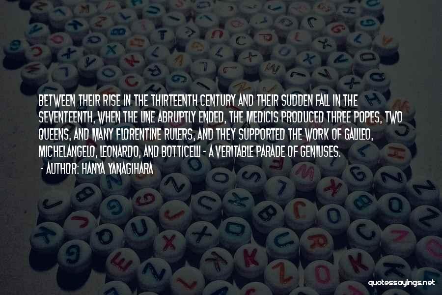 Popes Quotes By Hanya Yanagihara