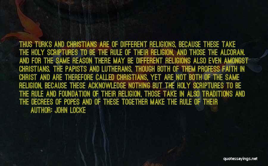 Popes Quotes By John Locke