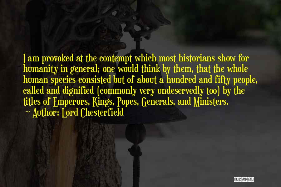 Popes Quotes By Lord Chesterfield